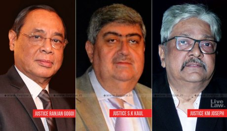 Justices Ranjan Gogoi, S.K. Kaul, and K.M. Joseph